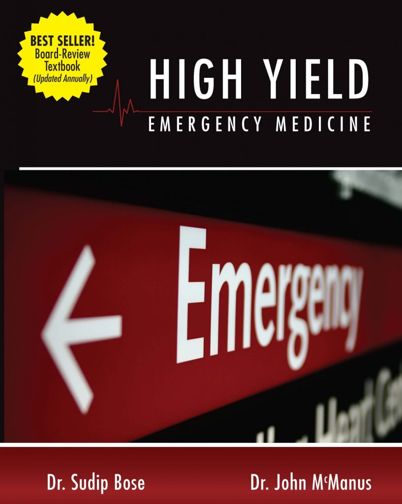 Cover of High Yield Emergency Medicine textbook by Dr. Bose and Dr. McManus